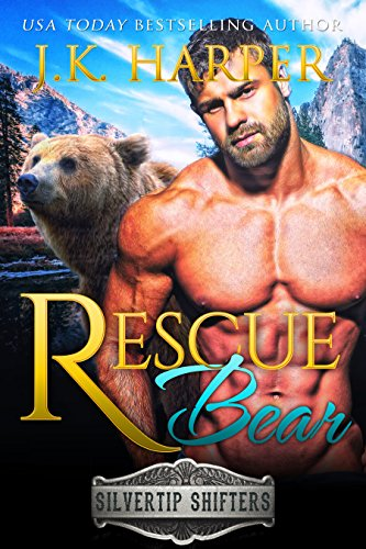 Rescue Bear: Cortez (Silvertip Shifters) cover