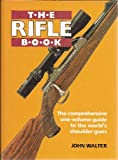The Rifle Book, John Walter, 0853689660