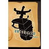 Uncubicled Part 1
