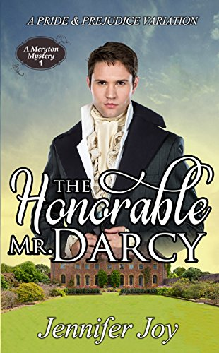 The honorable mr darcy a pride prejudice variation a meryton the honorable mr darcy a pride prejudice variation a meryton mystery book fandeluxe Gallery