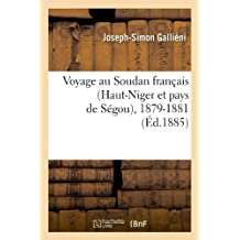 VOYAGE AU SOUDAN FRANCAIS  ED 1885
