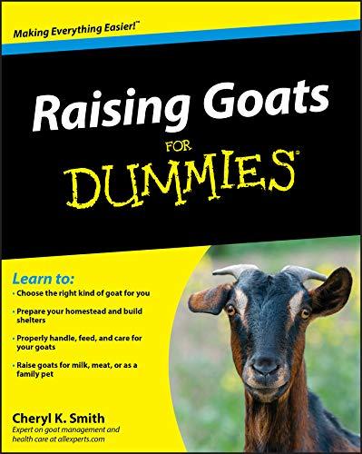 Raising Goats For Dummies ()