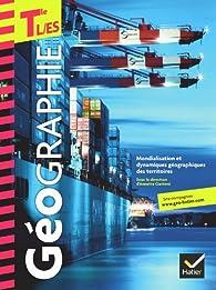Géographie Tles L, ES éd. 2012 - Manuel de l'élève par Stéphanie Beucher-Aujol