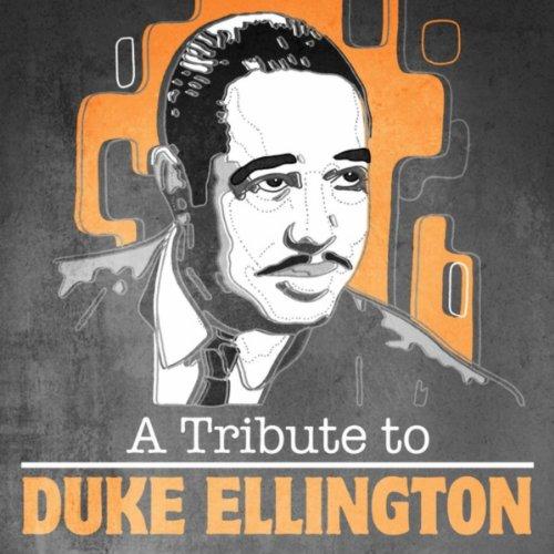 - A Tribute To Duke Ellington