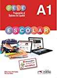 img - for Preparacion al DELE Escolar: Libro del Alumno - A1 (Spanish Edition) book / textbook / text book