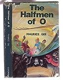 The Halfmen of O