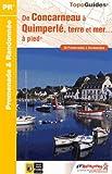 De Concarneau à Quimperlé, terre et mer à pieds : 25 promenades et randonnées