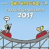 Shit happens Postkartenkalender 2017