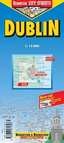 B & B City Streets, Dublin (B & B City Streets / Laminierte, grossmassstäbliche Stadtpläne der Stadtzentren, vielfach faltbar, reissfest, ... Klimadiagramm und Register)