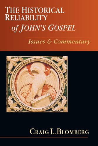 The Historical Reliability of John's Gospel: Issues & Commentary ebook
