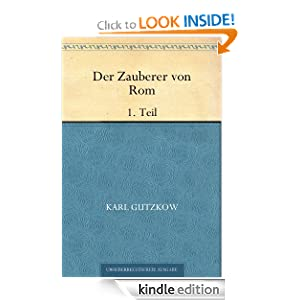 Der Zauberer von Rom Buch 2 (German Edition) Karl Gutzkow