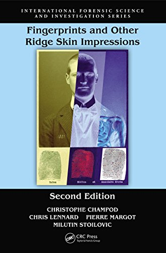 Fingerprints and Other Ridge Skin Impressions, Second Edition (International Forensic Science and Investigation)