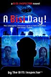 A Bisi Day! (The BITS Inspector Novels Book 1)