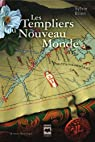 Les Templiers du Nouveau Monde par Brien