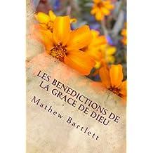 Les Benedictions de la Grace de Dieu: Pierre Guy David