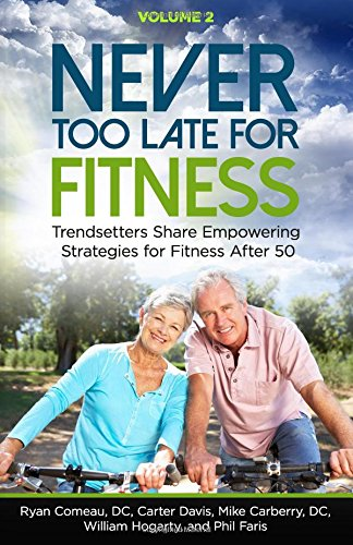 never-too-late-for-fitness-volume-2-trendsetters-share-empowering-strategies-for-fitness-over-50