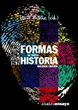 Formas de hacer historia / New Perspectives on Historical Writing