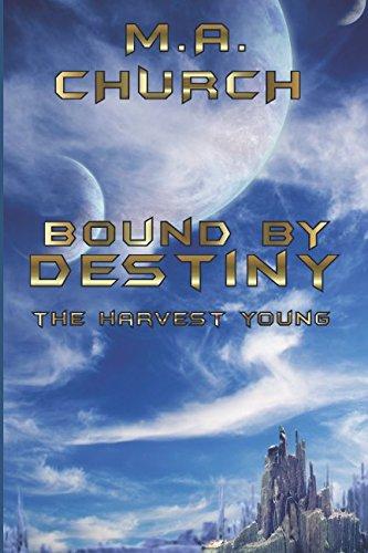 The Harvest Young: Bound by Destiny pdf epub