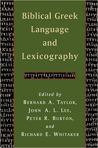 Biblical Greek Language and Lexicography: Mr  Peter R  Burton, Mr