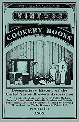 Documentary History of the United States Brewers Association