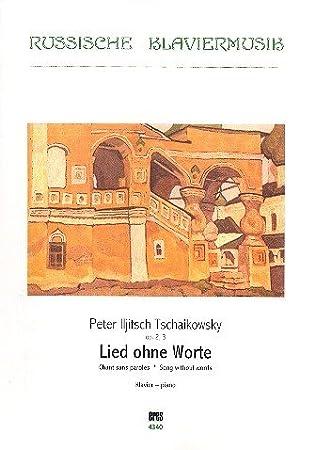 Canción sin Palabras Op.2,3: para Piano: Peter Iljitsch Tschaikowsky: Amazon.es: Instrumentos musicales