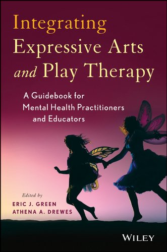 (Integrating Expressive Arts and Play Therapy with Children and)