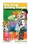 The Art of Raising Parents, George D. Durrant, 0884943321