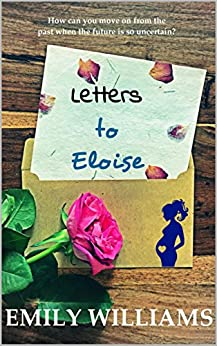 Letters to Eloise by [Williams, Emily]