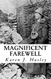 Magnificent Farewell by  Karen J. Hasley in stock, buy online here