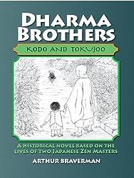 Dharma Brothers Kodo and Tokujoo (English Edition)