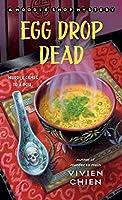 Egg Drop Dead: A Noodle Shop Mystery