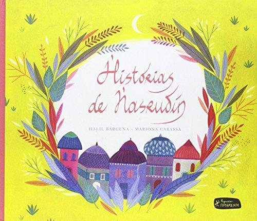 Historias de Nasrudín (Pequeño Fragmenta, Band 1)