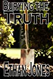 Burying the Truth: Action, Mystery, and Suspense Short Story