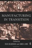Manufacturing in Transition, , 0415182727
