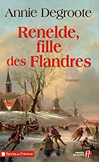 Renelde, fille des Flandres, Degroote, Annie