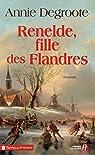 Renelde, fille des Flandres par Degroote