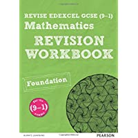 Revise Edexcel Gcse (9-1) Mathematics Foundation Revision Workbook (REVISE Edexcel GCSE Maths 2015)