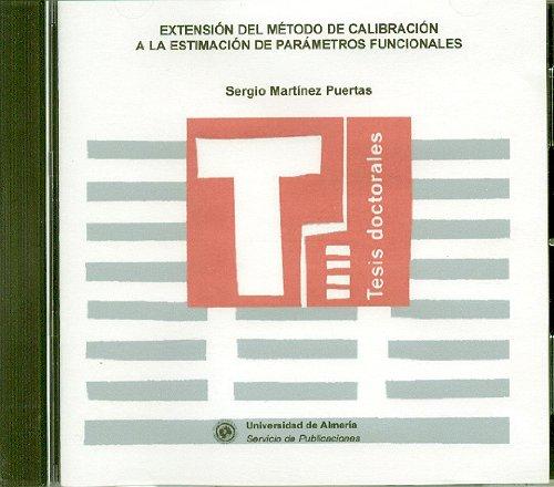 Descargar Libro Extensión Del Método De Calibración A La Estimación De Parámetros Funcionales ) Sergio Martínez Puertas