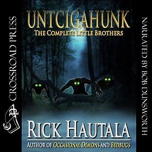Untcigahunk Audiobook