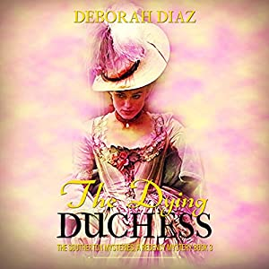 The Dying Duchess Audiobook