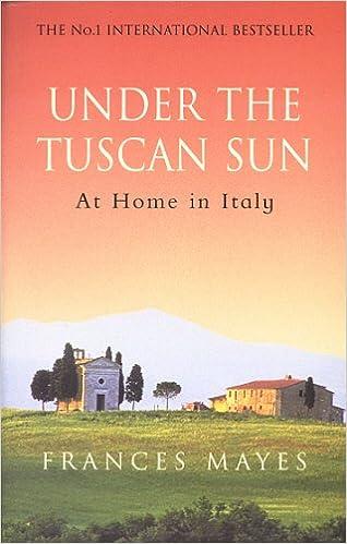 Under The Tuscan Sun: Amazon.es: Frances Mayes: Libros en idiomas extranjeros