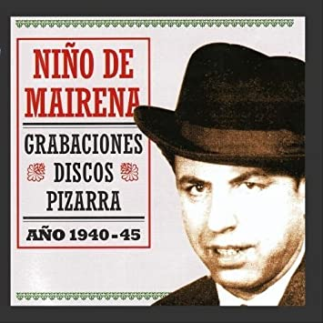 Grabaciones Discos Pizarra by Ni??o De Mairena - Amazon.com ...