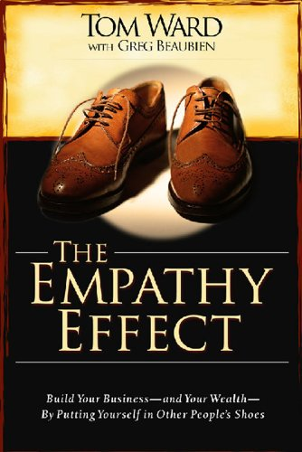 the-empathy-effect-build-your-business-and-your-wealth-by-putting-yourself-in-other-peoples-shoes