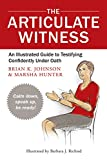 The Articulate Witness, Brian K. Johnson and Marsha Hunter, 097968952X