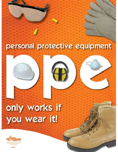 Workplace Safety Posters - National Safety Compliance PPE Safety Poster - 18 X 24 Inches