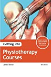 img - for Getting into Physiotherapy Courses book / textbook / text book