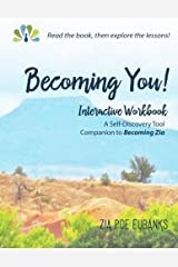Becoming You!: Interactive Workbook Paperback