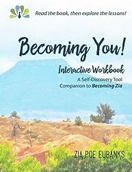 Becoming You!: Interactive Workbook