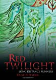 Red Twilight, Dustin Feyder, 1479708518