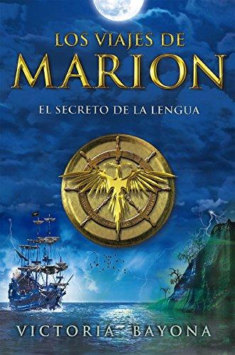 Descargar Libro Los Vajes De Marion / El Secreto De La Lengua Bayona Victoria